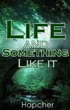 Life and Something Like It (Inspirational) by HapShie