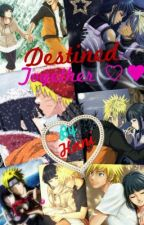 Destined together. (Naruhina Fanfic) by XxCutiiHxX