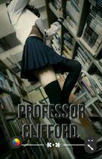 Professor Clifford by Ashtonscumhowyum