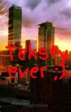 Teksty ever ;) by Caro_Mineko