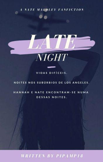 « Late Night » + Nate Maloley [✓]