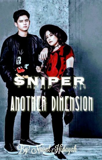 Sniper Another Dimension