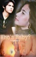 """Who's Babby? """"The Accident About Love"""" by irastories_"""