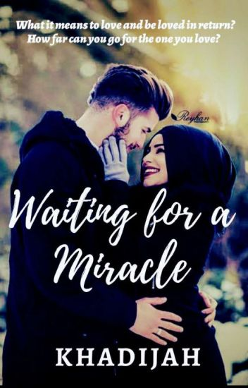 Waiting For A MIRACLE..