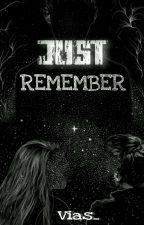 Just Remember by Ivantu_