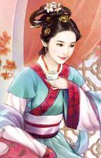 Trùng Sinh Chi Hầu Môn Thịnh Sủng - Giáng Y Phất Ảnh (Trọng sinh, cổ đại, hoàn) by haonguyet1605