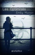 LES OPTIMISÉS : Emily Marson by IrisNoMore