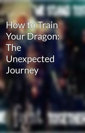 How to Train Your Dragon: The Unexpected Journey by bullcharlie