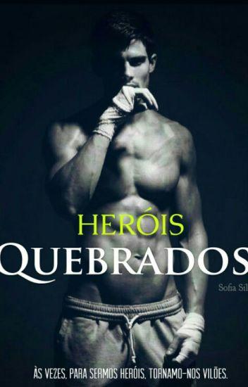 Heróis Quebrados #3