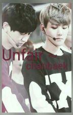 Unfair    Baekyeol FF by soyeonn