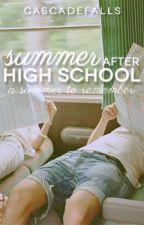 Summer After High School by CascadeFalls