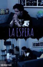 La Espera || Rubelangel  by rubelangelftyaluu