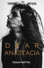 Dear Anastacia by bleedingirl