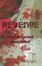 Revenge by bestinreading42