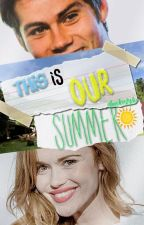 This is our summer || Stydia  by obrodenstydia
