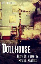 Dollhouse -M.M. by -neverlosehope