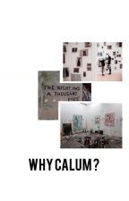 Why Calum ? |Cashton| by icalumyou