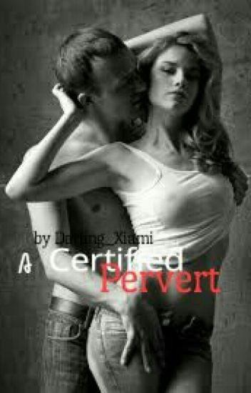 A Certified Pervert [R-18]