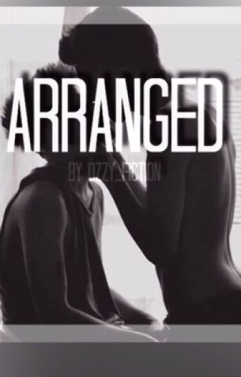 Arranged (BoyxBoy) [ON HOLD]