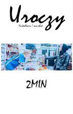 ✔ Uroczy || 2MIN by YuikoNano