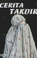 Cerita Takdir by miaelviraa_