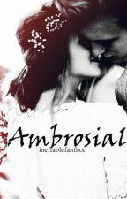 Ambrosial by ineffablefanfixx