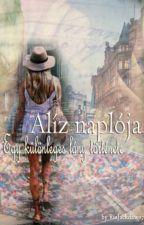 Alíz naplója - Egy különleges lány története by LittleBlackStar777