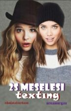 2S Meselesi - Texting by bizeheryermarvel