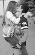 Mein Leben mit Badboys by s_geschichten