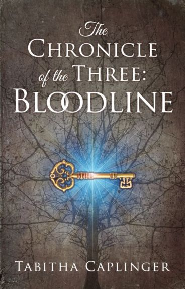 The Chronicle of the Three: Bloodline (SAMPLE) by Tab_Caplinger