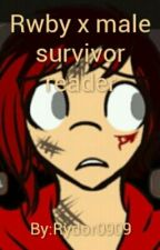 Rwby x male survivor reader by Madow_Dnal
