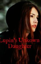 Lupin's Unknown Daughter by musiclovaforeva