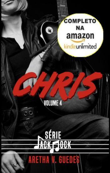 Chris (Jack Rock - Volume 4) - Em andamento