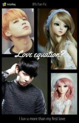 Love Equation?(One Shot )[Complete] by KookiePT