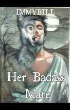 Her Badass Mate by immybill