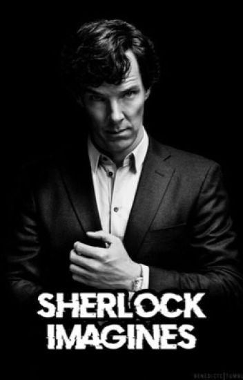 Sherlock Imagines [ Book 1 ]