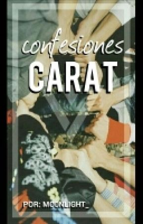 Confesiones ☞ Carat by Mo0nlight__