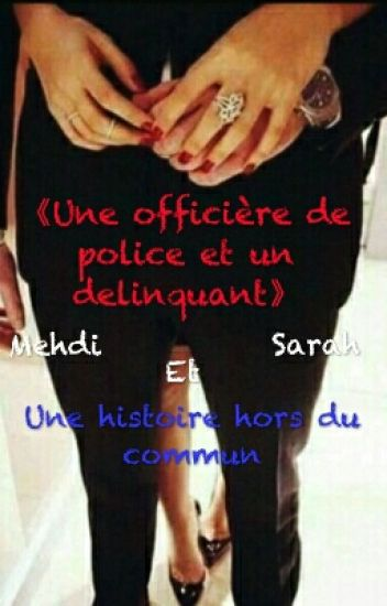 《Une officière de Police et un délinquant》
