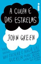 """Frases """"A culpa é das estrelas"""" - John Green. by figueirocomacento"""