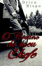 O Cretino Do Meu Chefe by Drica_Bispo