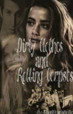 Dirty Clothes and Rotting Corpses by DeadHeadaholic