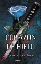 Corazón de Hielo ® (18+) (EDITANDO) by corazondhielo31