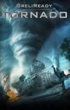 Tornado by GreliReady