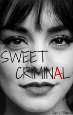 Sweet Criminal by xAmelHistory