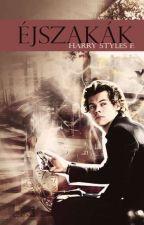 Éjszakák || Harry Styles by eli_s_word