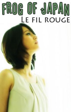 Frog Of Japan tome 4  Le fil rouge by lilytv