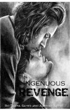 Ingenuous Revenge » L.S by jealouslouis_