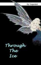 Through The Ice by Sugardoll