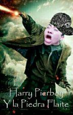 Harry Pierboy Y La Piedra Flaite by oliberto00