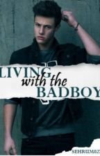 Living with Badboy(prevod na srpski) by _WampireGirl_